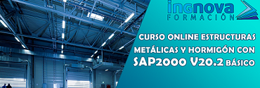 SAP2000 v20.2 Cálculo de Estructuras Metálicas y de Hormigón Básico