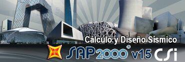 SAP2000 v15 Cálculo y Diseño Sísmico